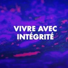 Vivre avec intégrité