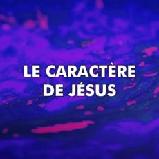 Le caractère de Jésus